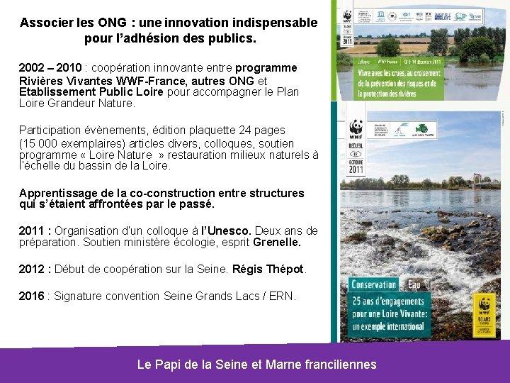 Associer les ONG : une innovation indispensable pour l'adhésion des publics. 2002 – 2010