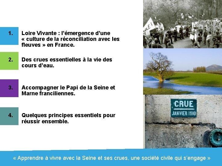 1. Loire Vivante : l'émergence d'une « culture de la réconciliation avec les fleuves
