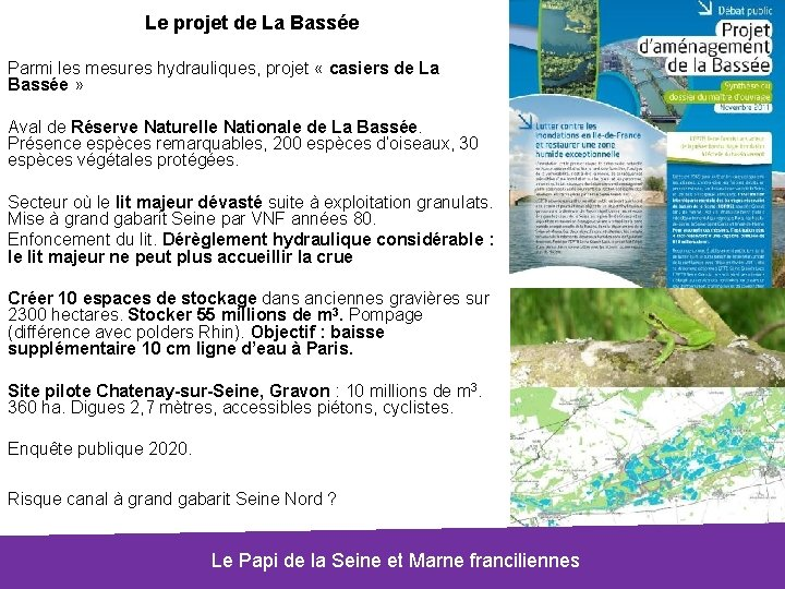 Le projet de La Bassée Parmi les mesures hydrauliques, projet « casiers de La