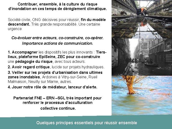Contribuer, ensemble, à la culture du risque d'inondation en ces temps de dérèglement climatique.
