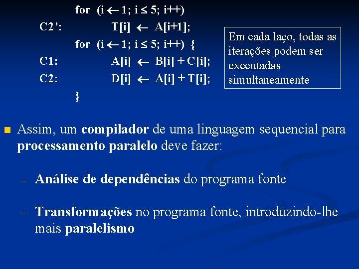 C 2': C 1: C 2: n for (i 1; i 5; i++) T[i]