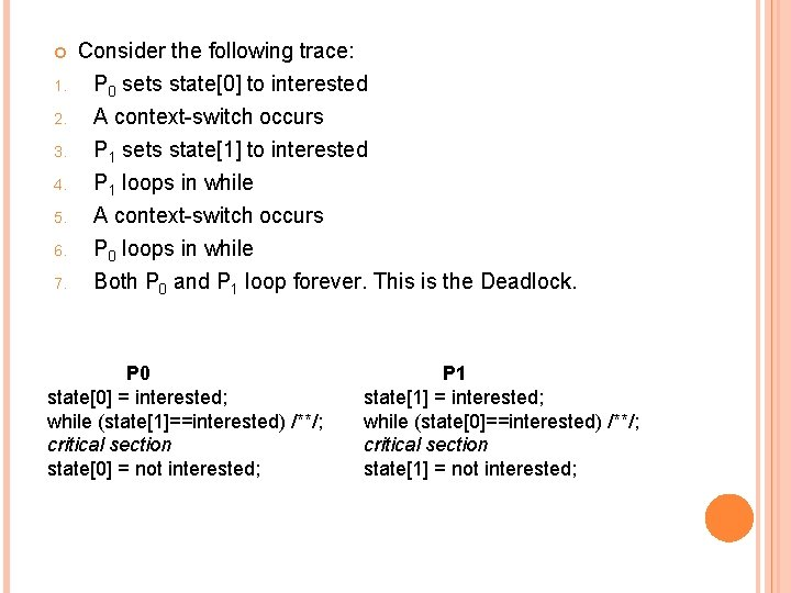 1. 2. 3. 4. 5. 6. 7. Consider the following trace: P 0