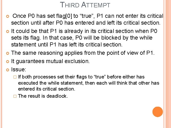 """THIRD ATTEMPT Once P 0 has set flag[0] to """"true"""", P 1 can not"""