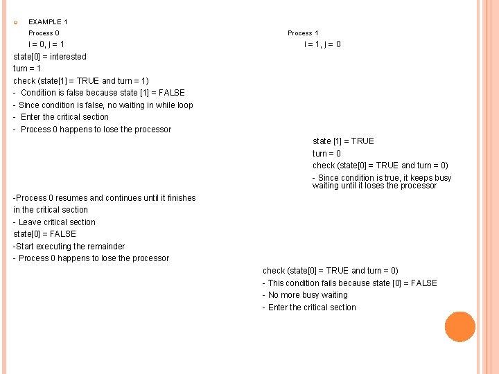 EXAMPLE 1 Process 0 Process 1 i = 0, j = 1 i