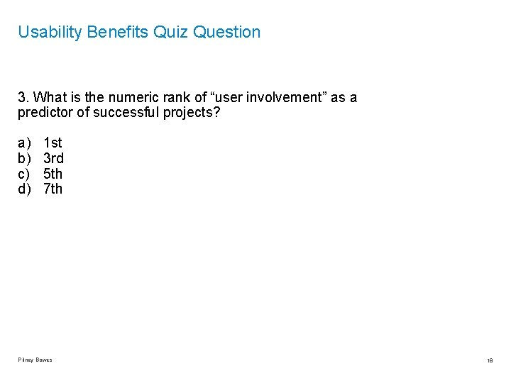 """Usability Benefits Quiz Question 3. What is the numeric rank of """"user involvement"""" as"""