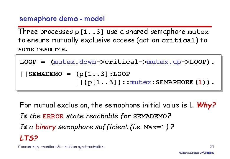 semaphore demo - model Three processes p[1. . 3] use a shared semaphore mutex