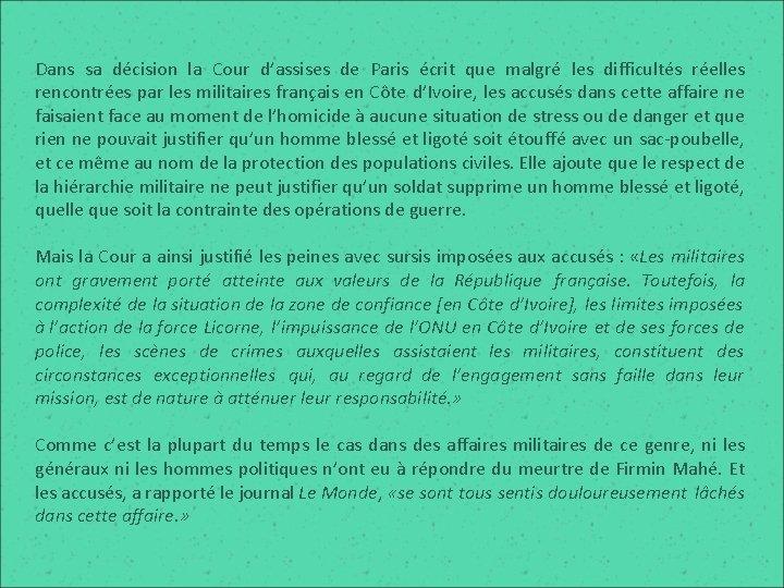 Dans sa décision la Cour d'assises de Paris écrit que malgré les difficultés réelles