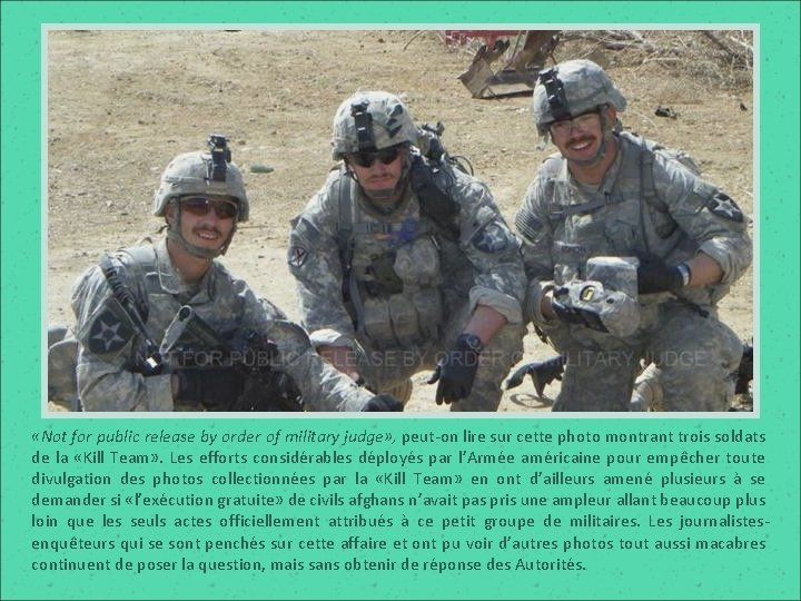 «Not for public release by order of military judge» , peut-on lire sur