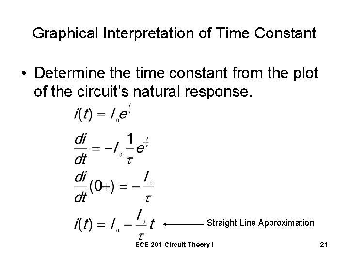 Graphical Interpretation of Time Constant • Determine the time constant from the plot of