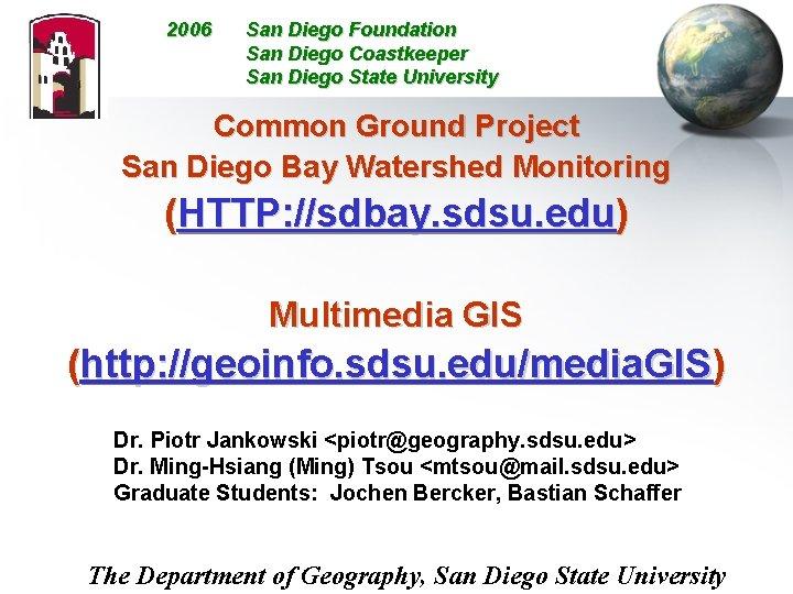 2006 San Diego Foundation San Diego Coastkeeper San Diego State University Common Ground Project