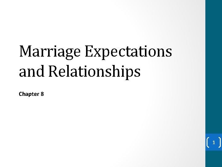 Marriage Expectations and Relationships Chapter 8 1