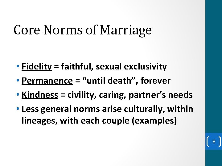 """Core Norms of Marriage • Fidelity = faithful, sexual exclusivity • Permanence = """"until"""