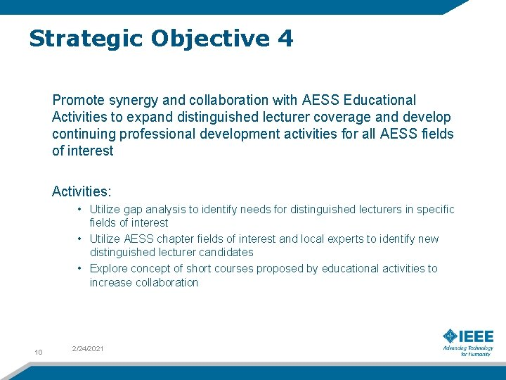 Strategic Objective 4 Promote synergy and collaboration with AESS Educational Activities to expand distinguished
