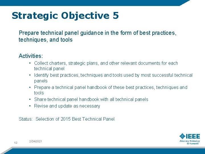 Strategic Objective 5 Prepare technical panel guidance in the form of best practices, techniques,