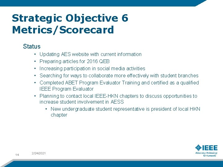 Strategic Objective 6 Metrics/Scorecard Status • • • Updating AES website with current information