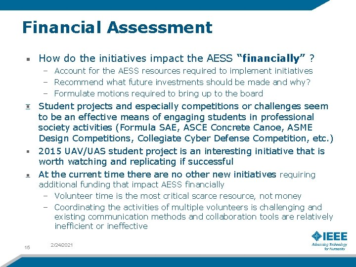 """Financial Assessment How do the initiatives impact the AESS """"financially"""" ? – Account for"""