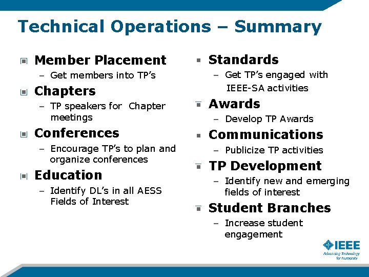 Technical Operations – Summary Member Placement – Get members into TP's Chapters – TP