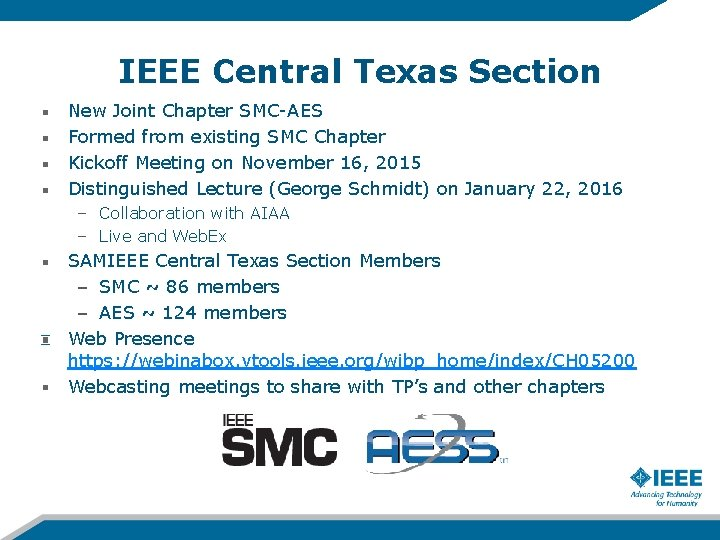 IEEE Central Texas Section New Joint Chapter SMC-AES Formed from existing SMC Chapter Kickoff