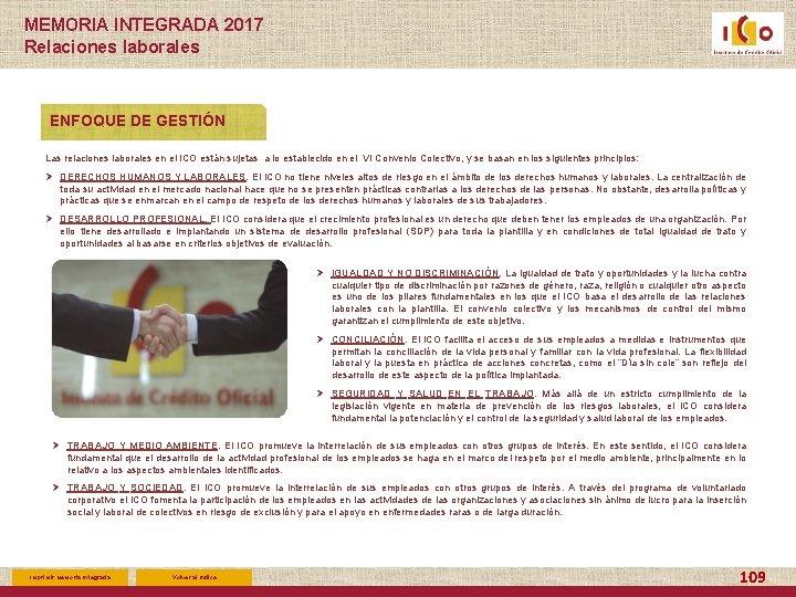 MEMORIA INTEGRADA 2017 Relaciones laborales ENFOQUE DE GESTIÓN Las relaciones laborales en el ICO