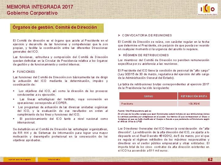 MEMORIA INTEGRADA 2017 Gobierno Corporativo Órganos de gestión. Comité de Dirección Ø CONVOCATORIA DE