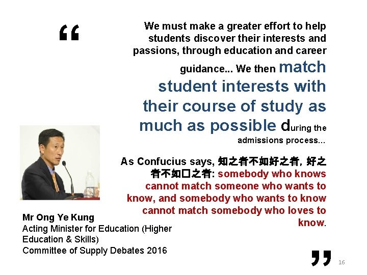 """"""" We must make a greater effort to help students discover their interests and"""