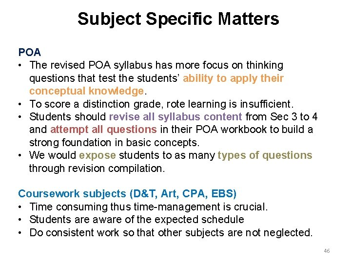 Subject Specific Matters POA • The revised POA syllabus has more focus on thinking