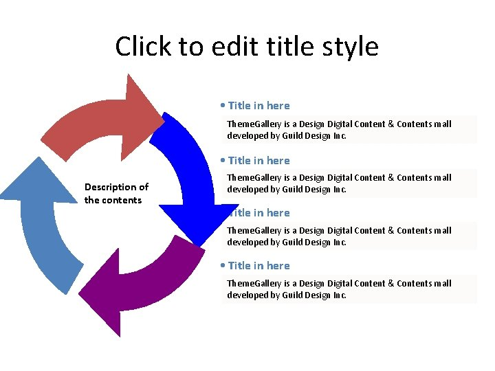 Click to edit title style • Title in here Theme. Gallery is a Design