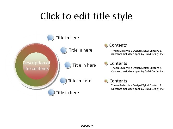 Click to edit title style Title in here Description of the contents Title in