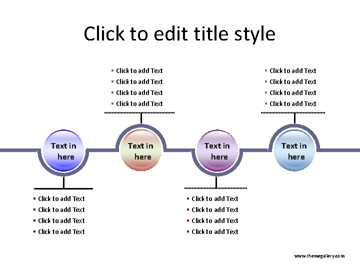 Click to edit title style Text in here § Click to add Text §