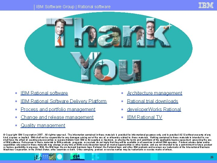 IBM Software Group   Rational software § IBM Rational software § Architecture management §