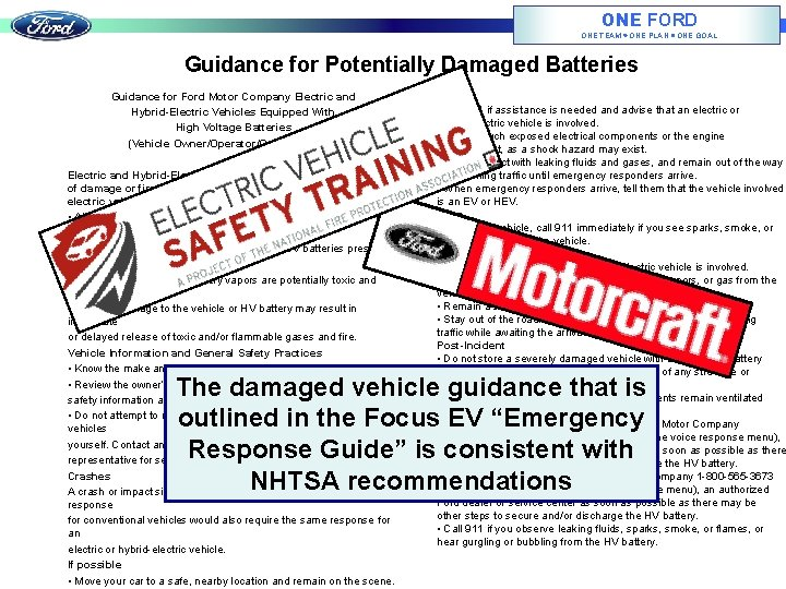ONE FORD ONE TEAM ONE PLAN ONE GOAL Guidance for Potentially Damaged Batteries Guidance