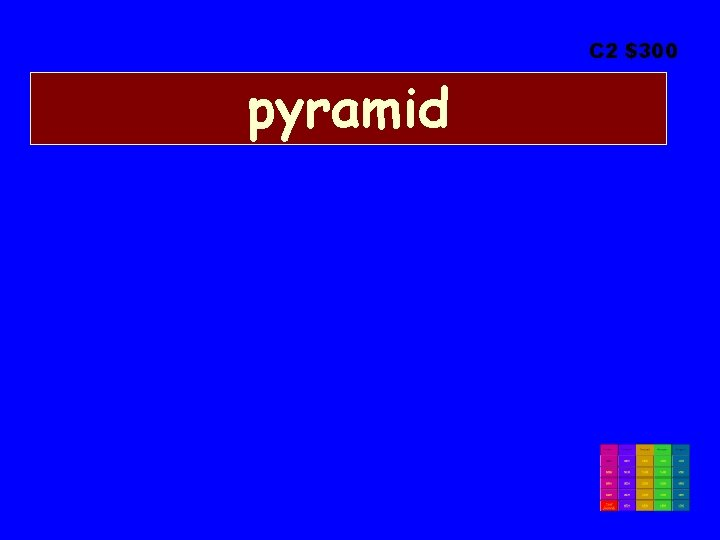 C 2 $300 pyramid