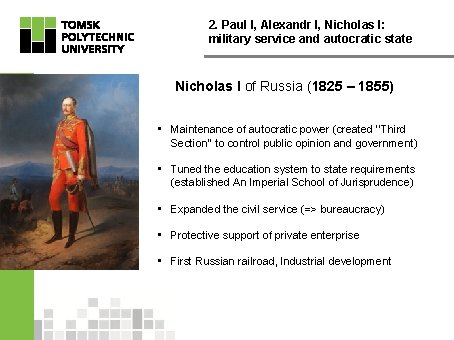 2. Paul I, Alexandr I, Nicholas I: military service and autocratic state Nicholas I