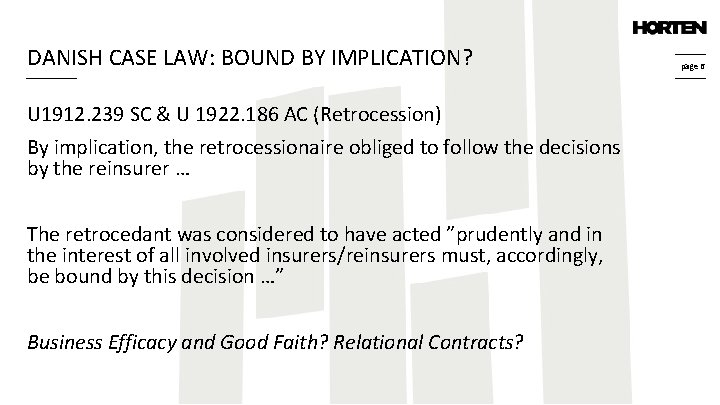 DANISH CASE LAW: BOUND BY IMPLICATION? U 1912. 239 SC & U 1922. 186