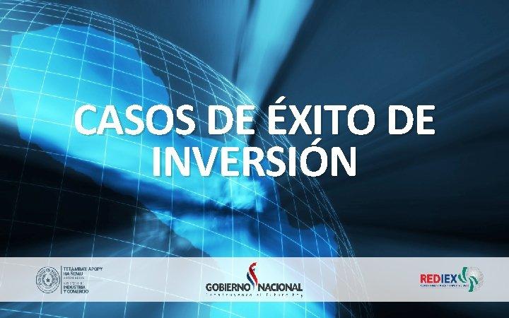 CASOS DE ÉXITO DE INVERSIÓN