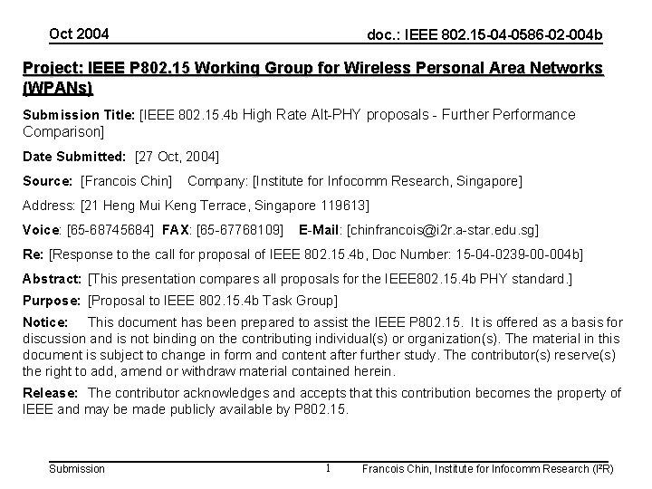 Oct 2004 doc. : IEEE 802. 15 -04 -0586 -02 -004 b Project: IEEE