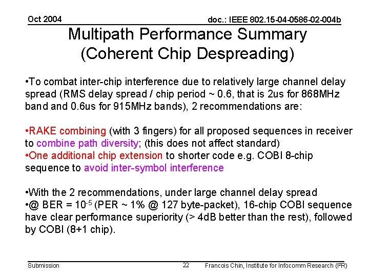 Oct 2004 doc. : IEEE 802. 15 -04 -0586 -02 -004 b Multipath Performance