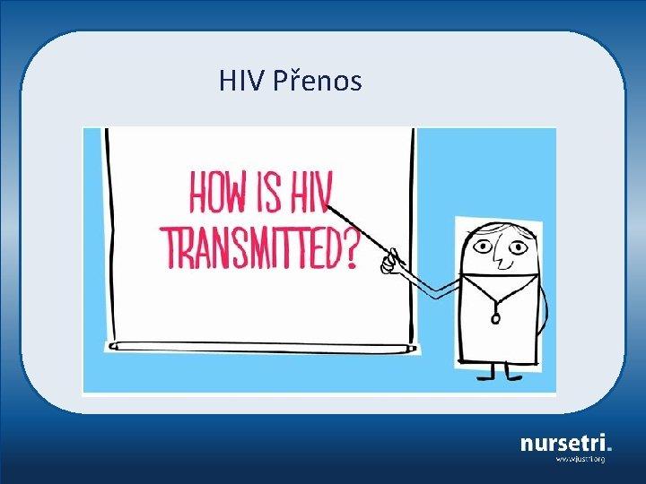 HIV Přenos