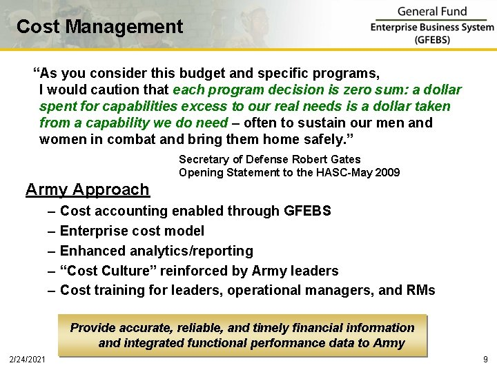 """Cost Management """"As you consider this budget and specific programs, I would caution that"""