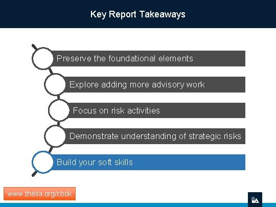 Key Report Takeaways Preserve the foundational elements Explore adding more advisory work Focus on