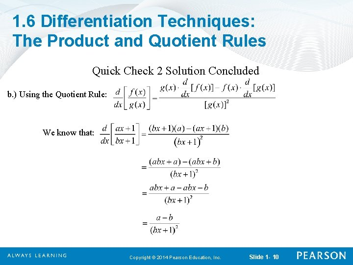 1. 6 Differentiation Techniques: The Product and Quotient Rules Quick Check 2 Solution Concluded