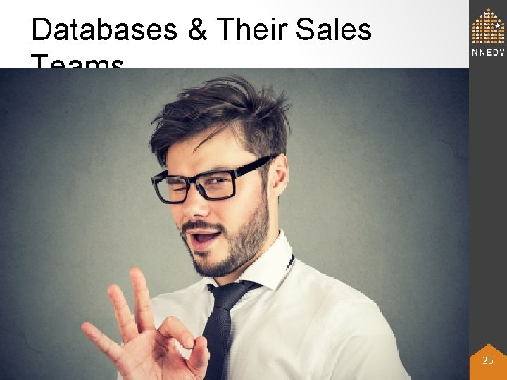 Databases & Their Sales Teams © 2019 NNEDV & Confidentiality Institute 25