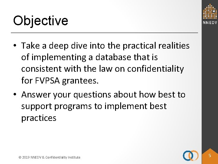 Objective • Take a deep dive into the practical realities of implementing a database
