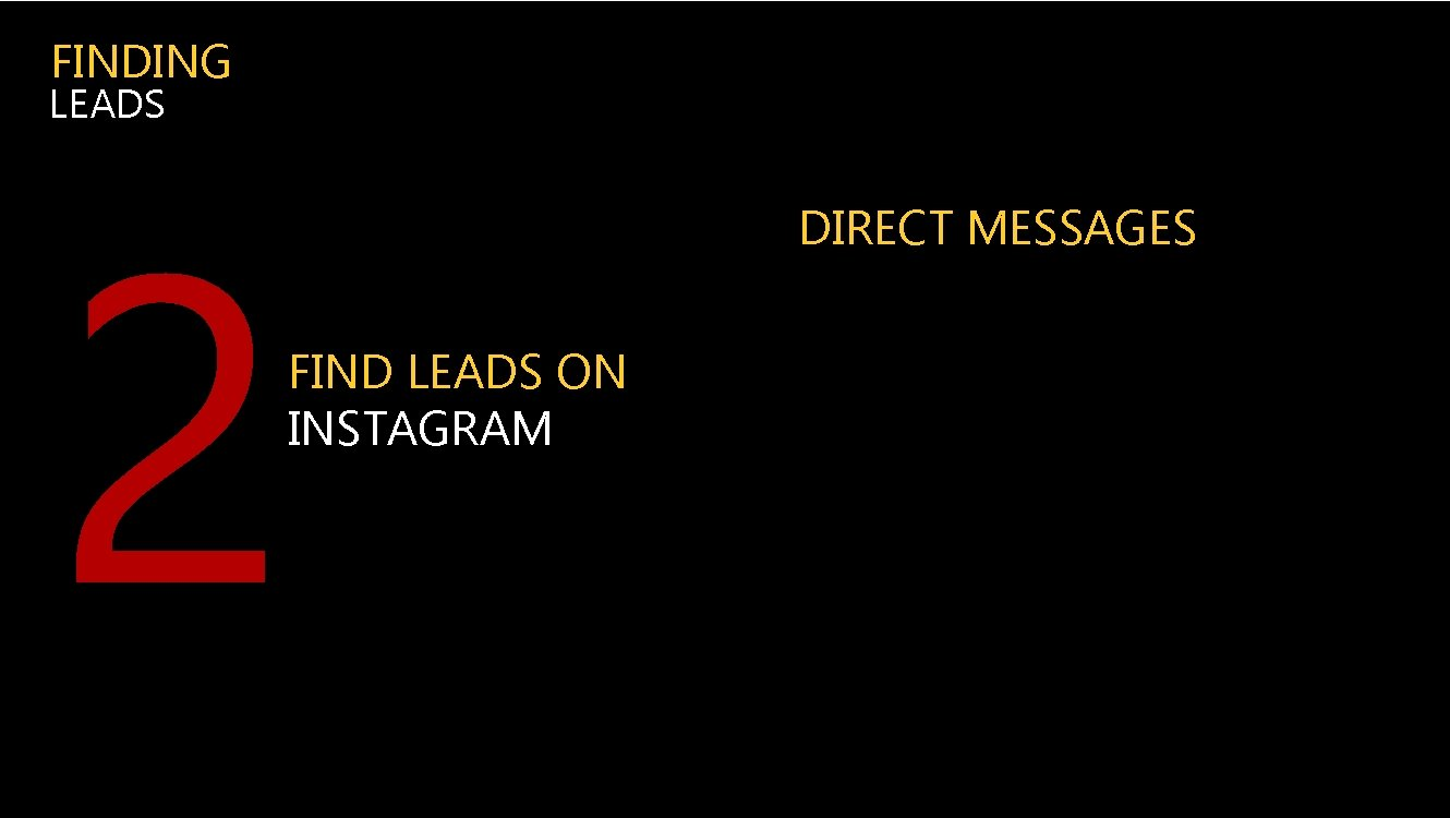 FINDING LEADS 2 FIND LEADS ON INSTAGRAM DIRECT MESSAGES