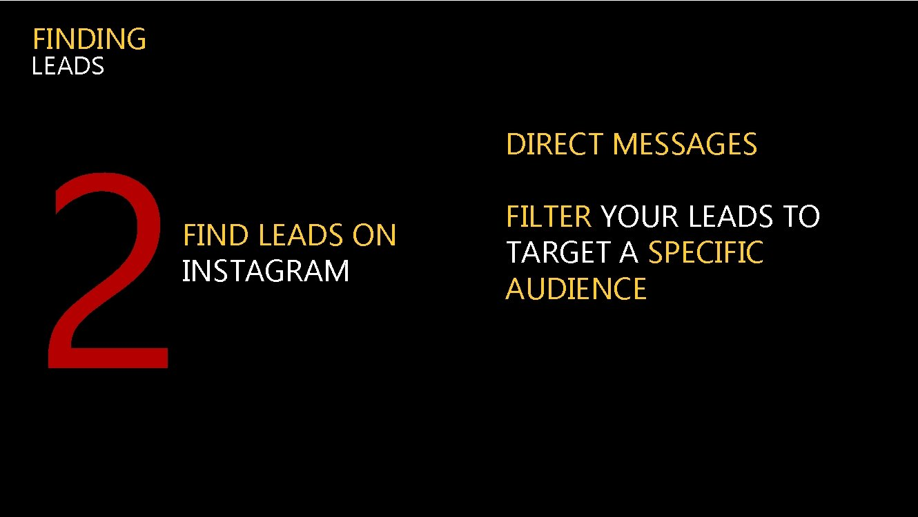 FINDING LEADS 2 FIND LEADS ON INSTAGRAM DIRECT MESSAGES FILTER YOUR LEADS TO TARGET