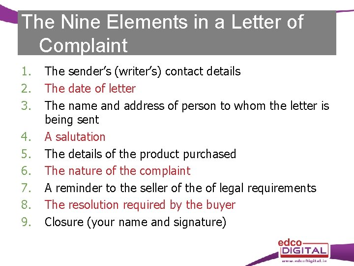 The Nine Elements in a Letter of Complaint 1. 2. 3. 4. 5. 6.
