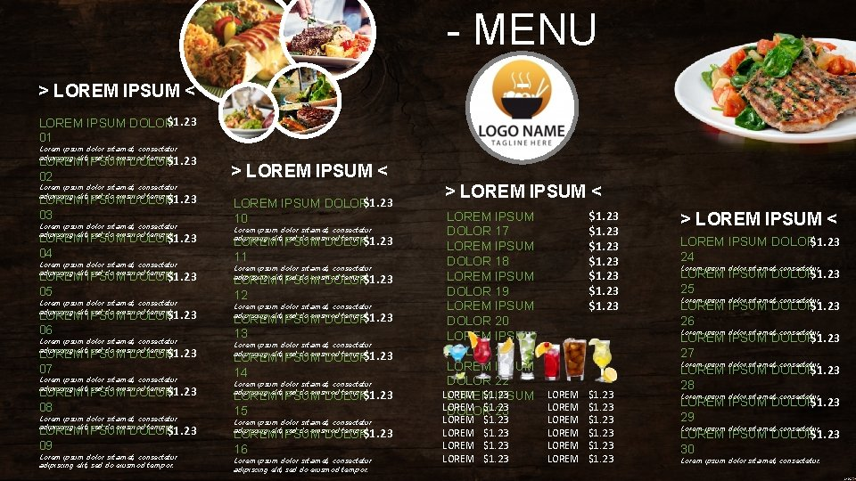 - MENU - > LOREM IPSUM < $1. 23 LOREM IPSUM DOLOR 01 Lorem