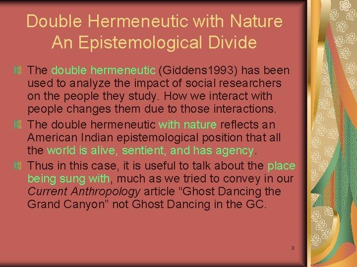 Double Hermeneutic