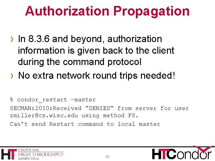 Authorization Propagation › In 8. 3. 6 and beyond, authorization › information is given