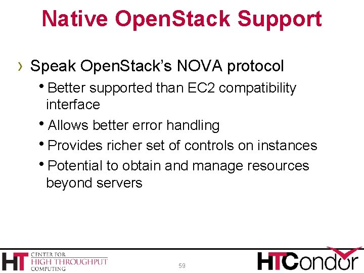Native Open. Stack Support › Speak Open. Stack's NOVA protocol Better supported than EC